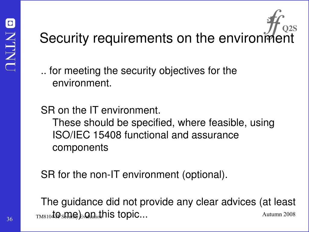 Security requirements on the environment