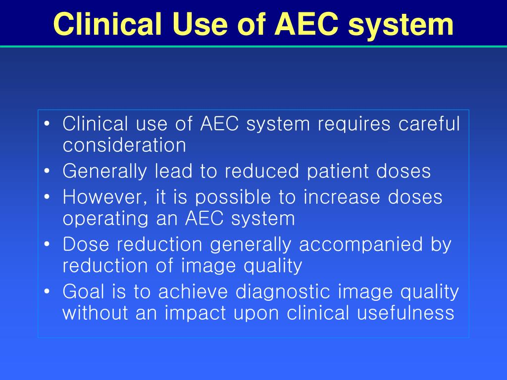 Clinical Use of AEC system