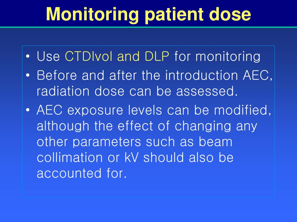 Monitoring patient dose