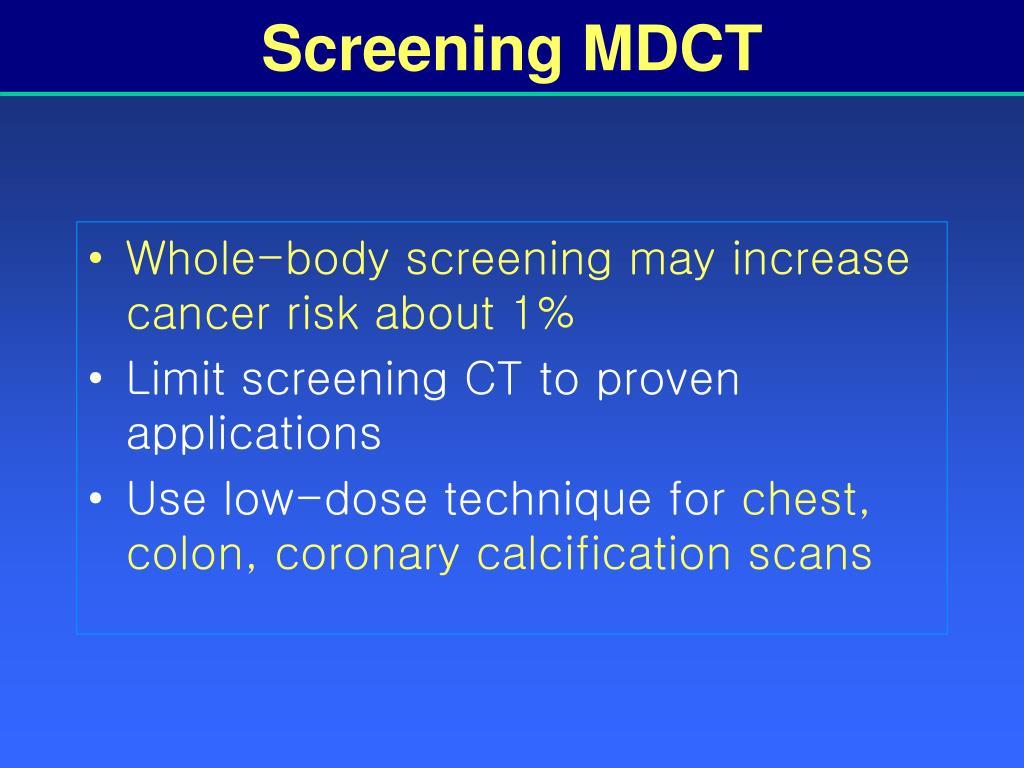 Screening MDCT