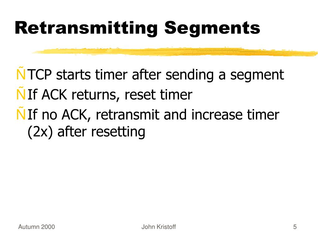 Retransmitting Segments