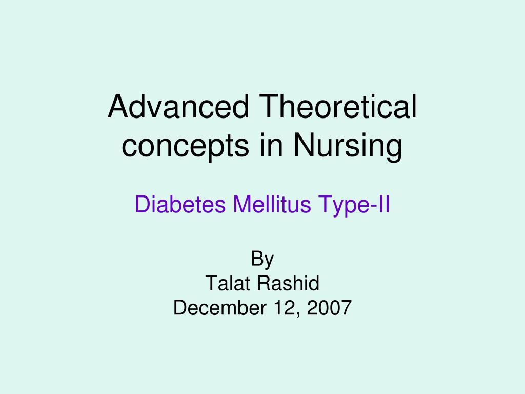 Advanced Theoretical concepts in Nursing