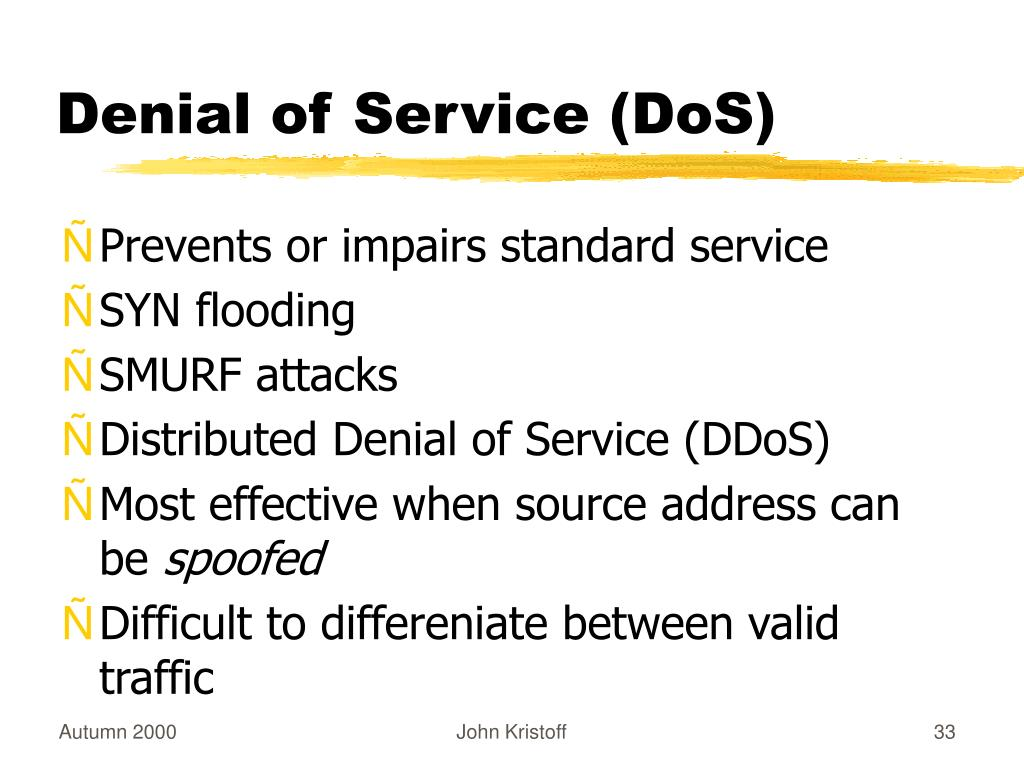 Denial of Service (DoS)