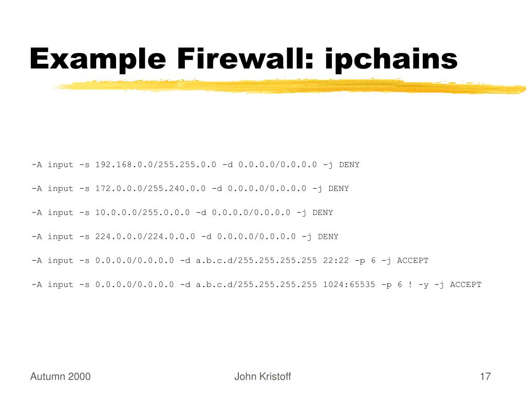 Example Firewall: ipchains