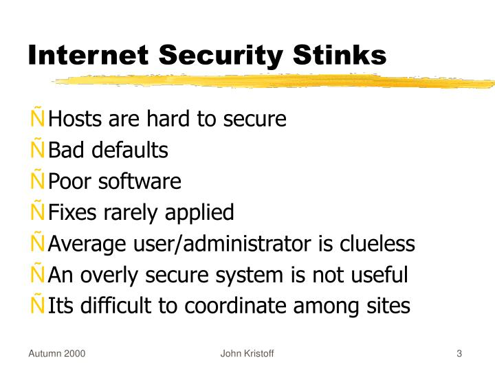 Internet security stinks