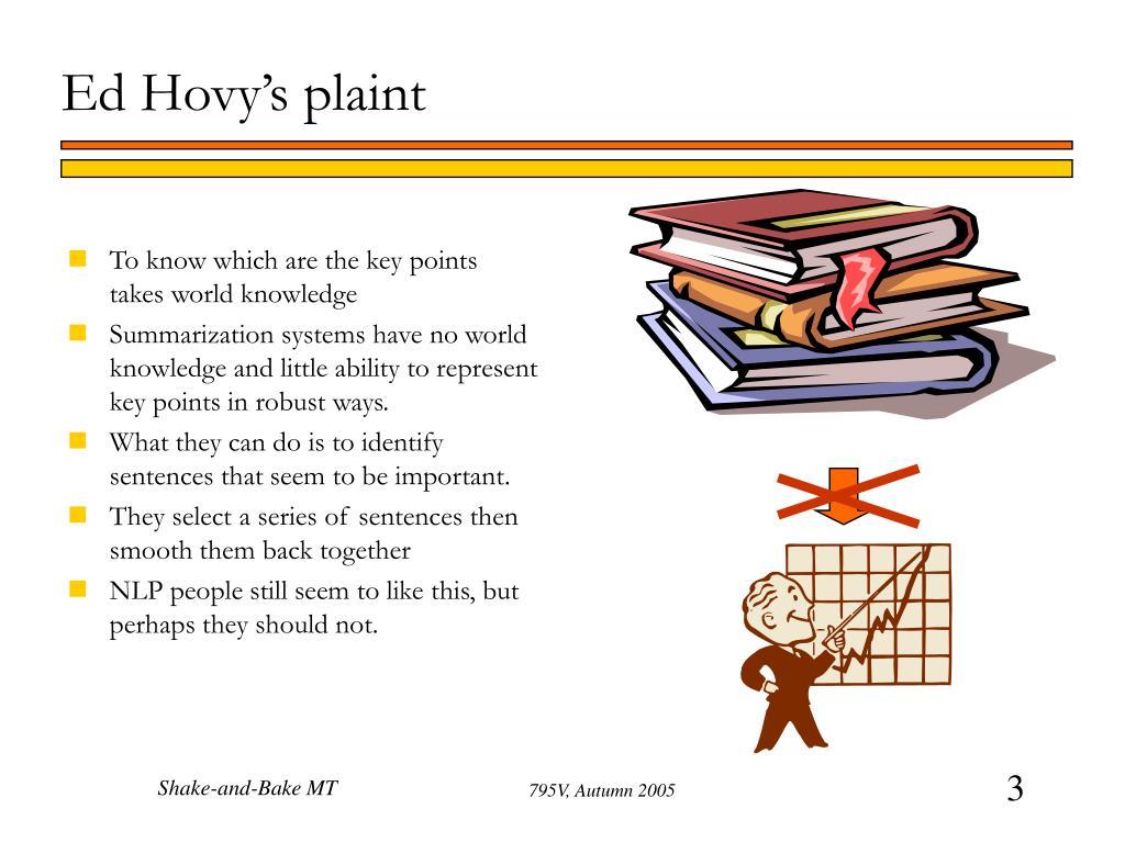 Ed Hovy's plaint