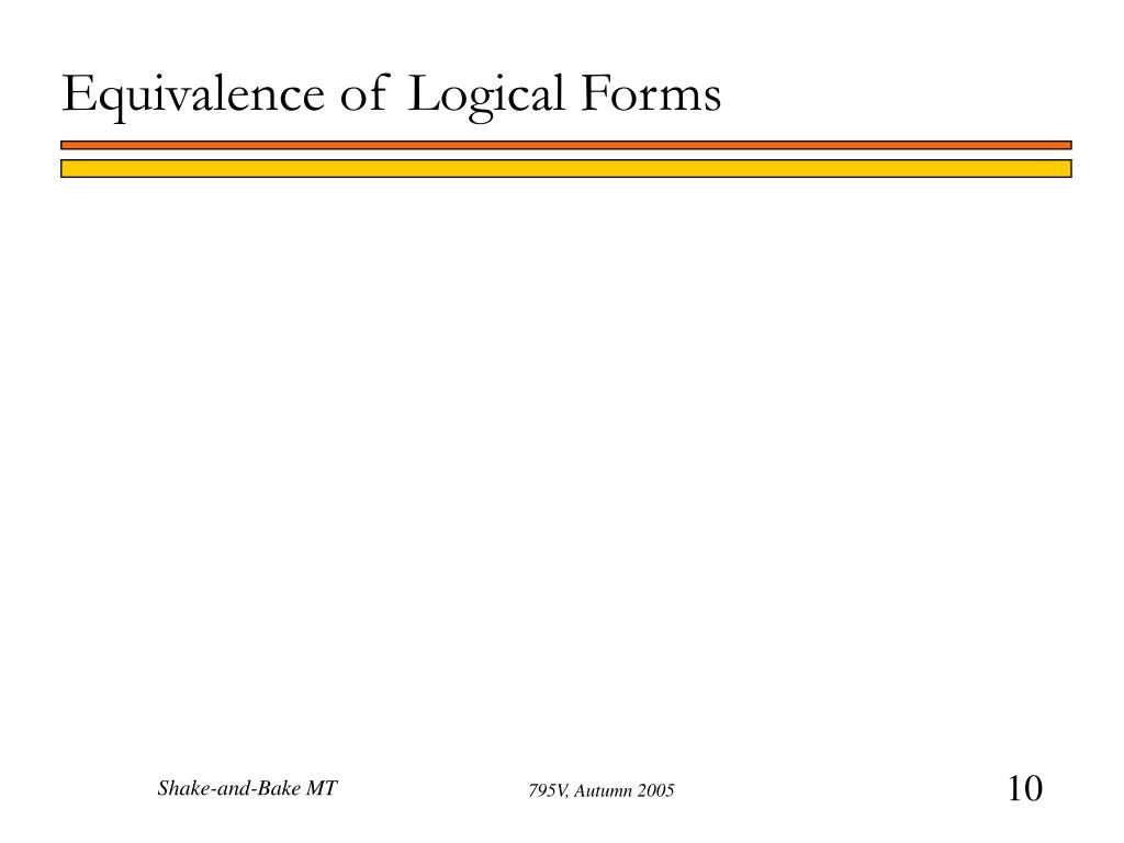 Equivalence of Logical Forms