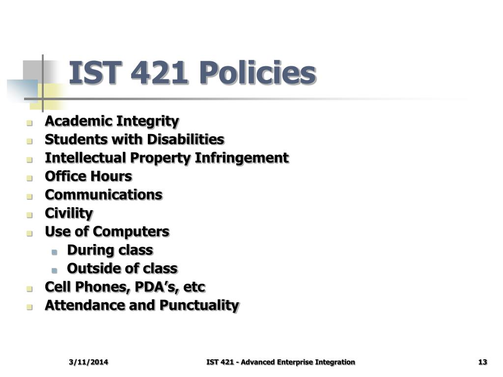 IST 421 Policies