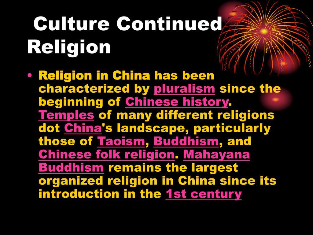 Culture Continued                                                Religion