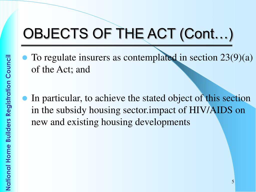OBJECTS OF THE ACT (Cont…)