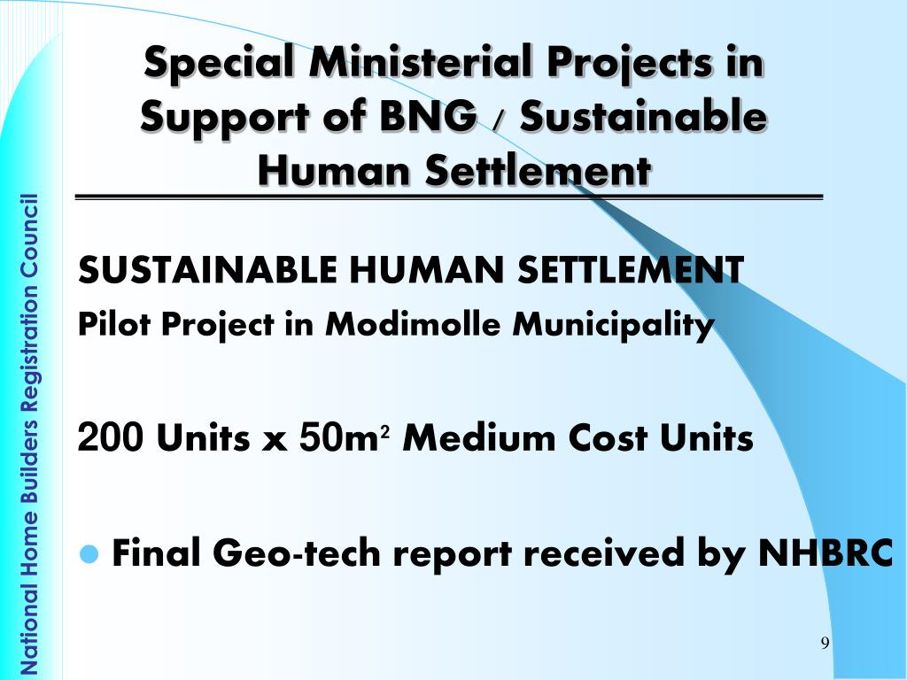 Special Ministerial Projects in Support of BNG / Sustainable Human Settlement