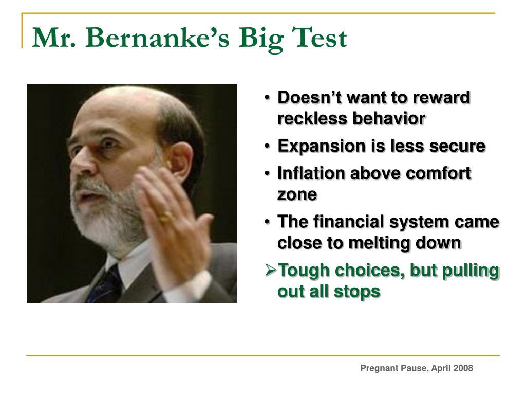 Mr. Bernanke's Big Test