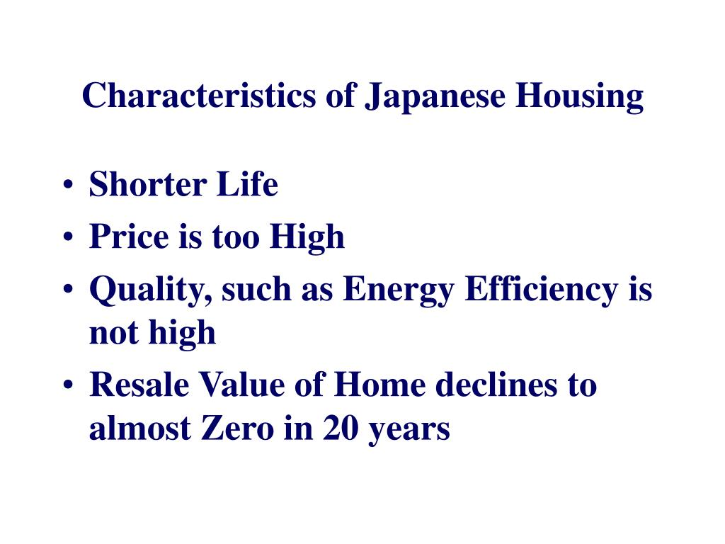 Characteristics of Japanese Housing