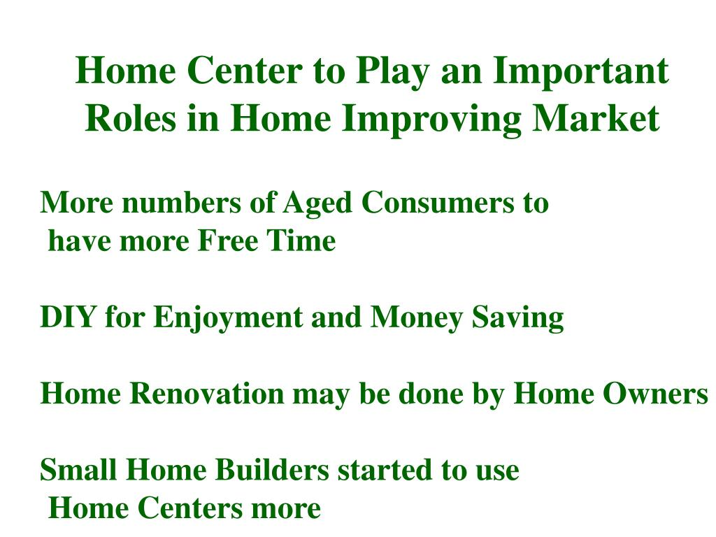 Home Center to Play an Important Roles in Home Improving Market