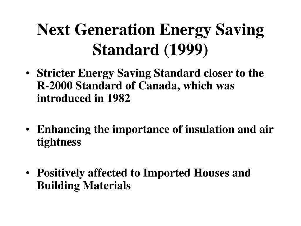 Next Generation Energy Saving Standard (1999)