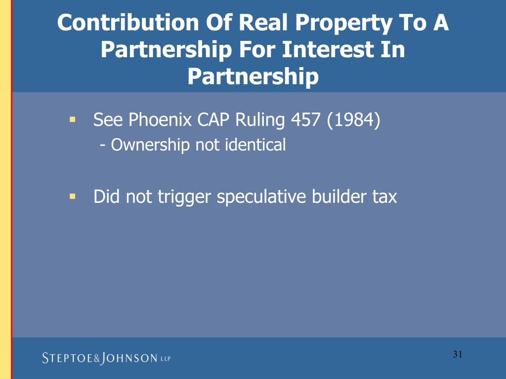Contribution Of Real Property To A Partnership For Interest In Partnership