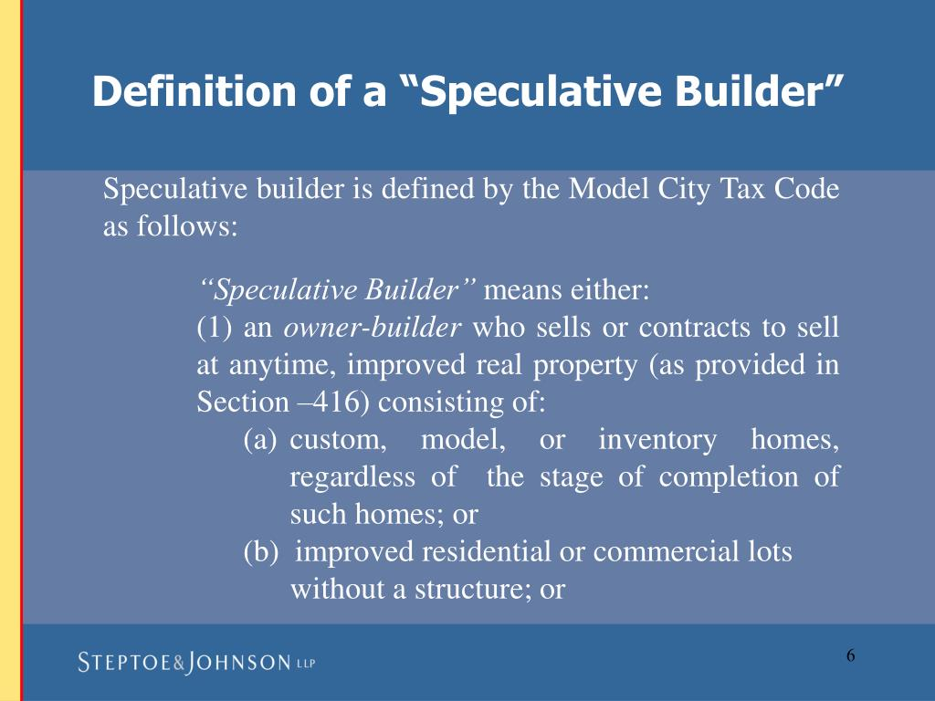 "Definition of a ""Speculative Builder"""