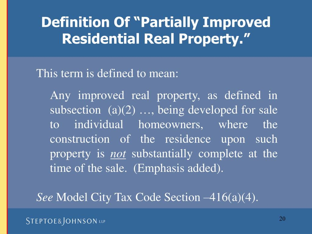 "Definition Of ""Partially Improved Residential Real Property."""