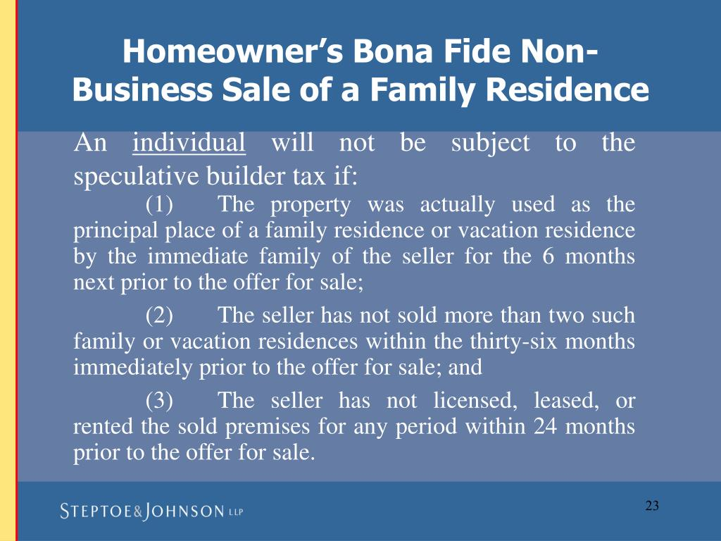 Homeowner's Bona Fide Non-Business Sale of a Family Residence