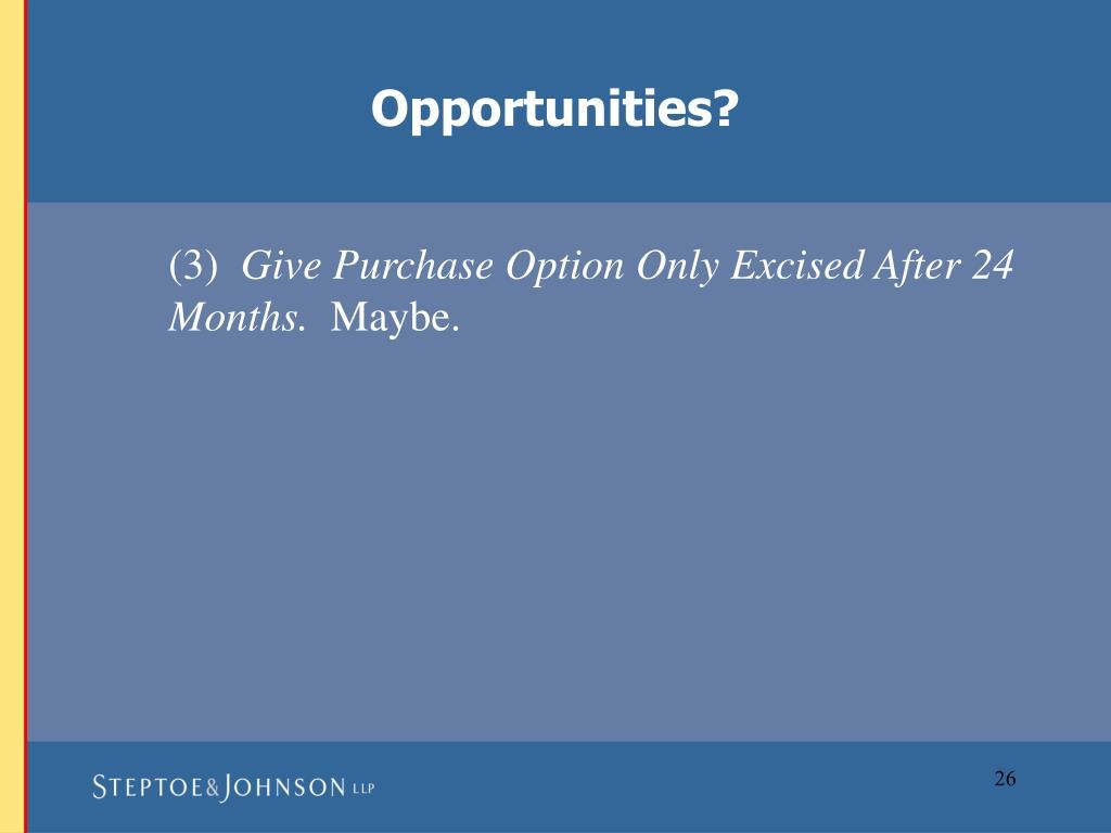Opportunities?