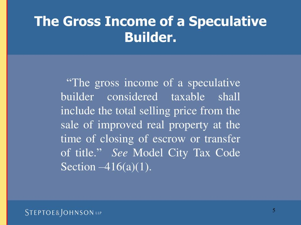 The Gross Income of a Speculative Builder.