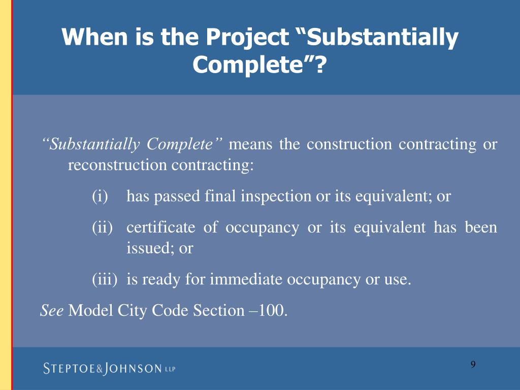 "When is the Project ""Substantially Complete""?"