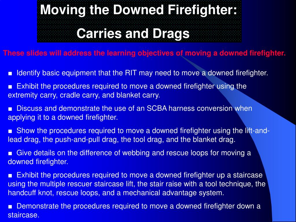 Moving the Downed Firefighter: