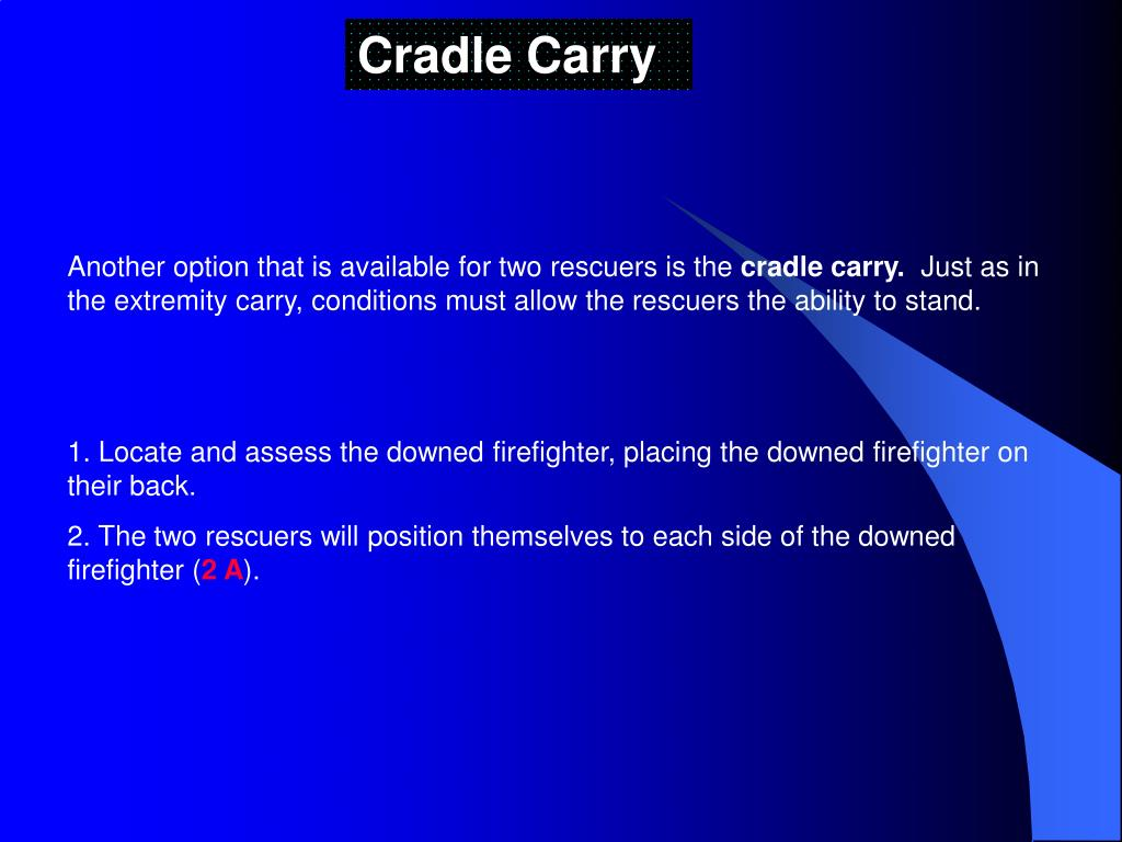 Cradle Carry