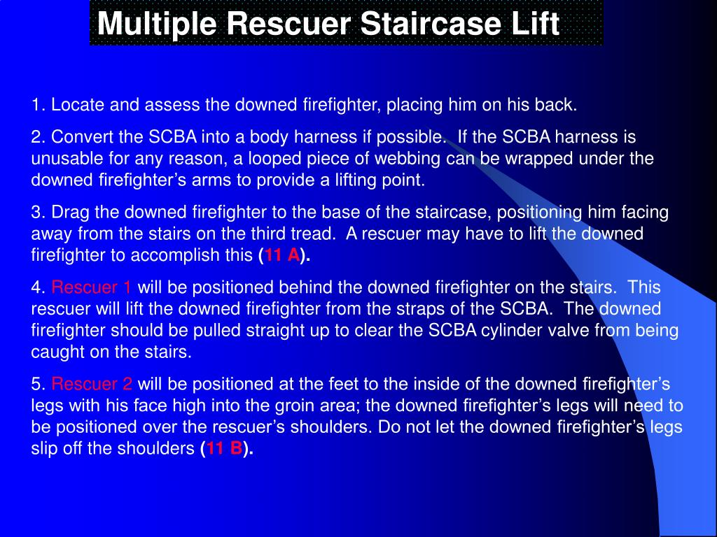 Multiple Rescuer Staircase Lift