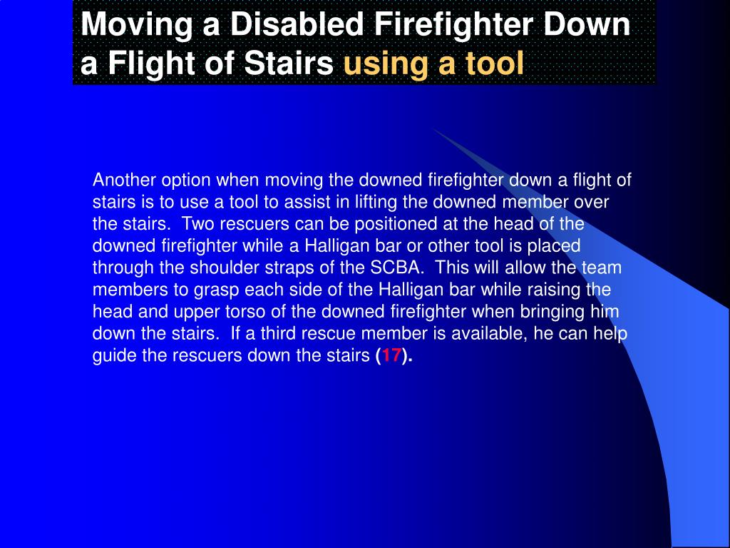 Moving a Disabled Firefighter Down a Flight of Stairs