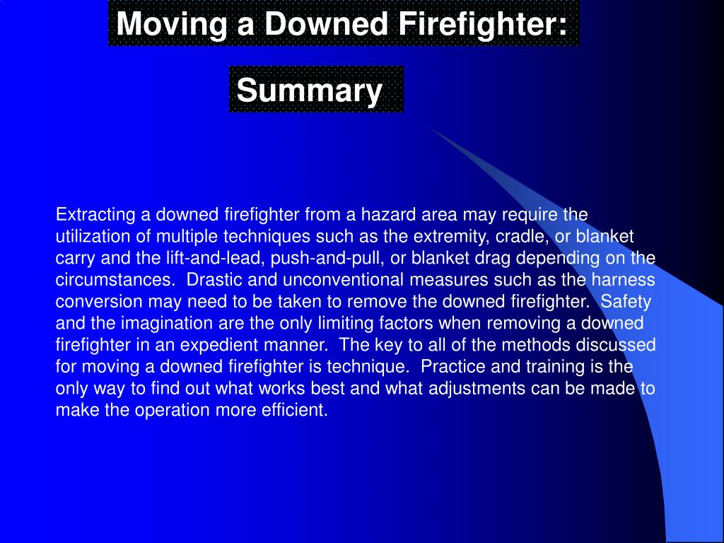 Moving a Downed Firefighter: