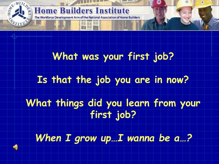 What was your first job?