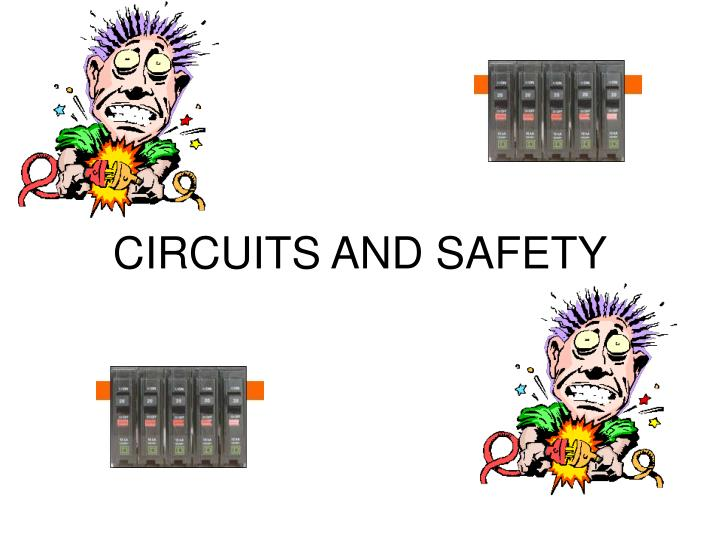 Circuits and safety l.jpg