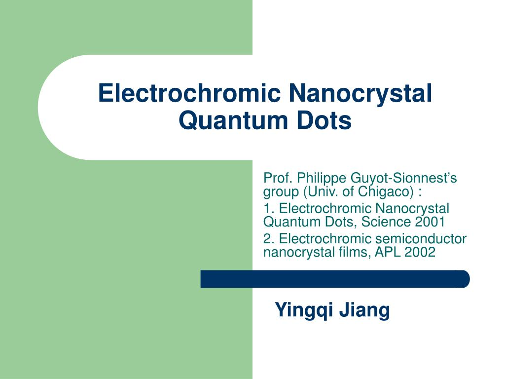 Ppt electrochromic nanocrystal quantum dots powerpoint for Define guyot
