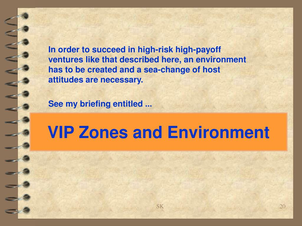 VIP Zones and Environment