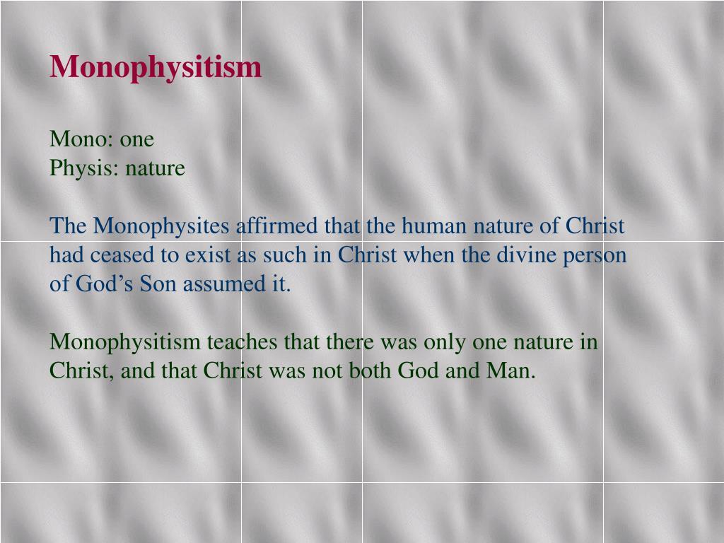Monophysitism