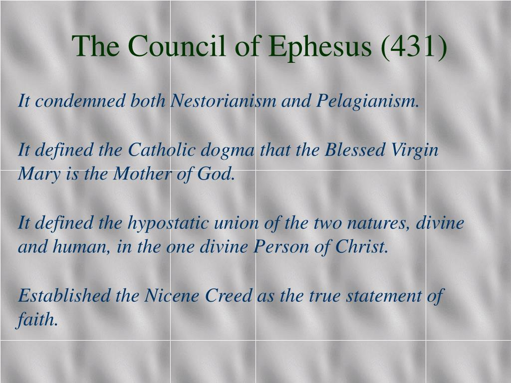 The Council of Ephesus (431)