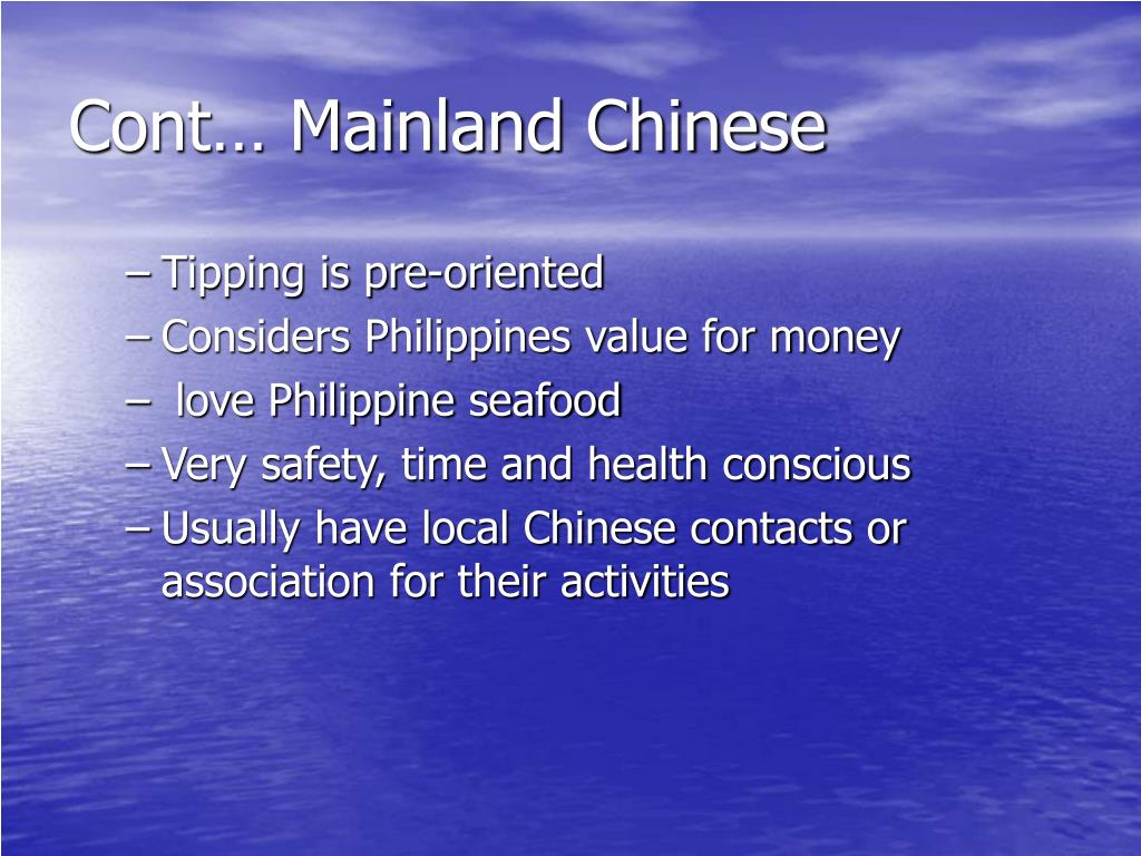 Cont… Mainland Chinese