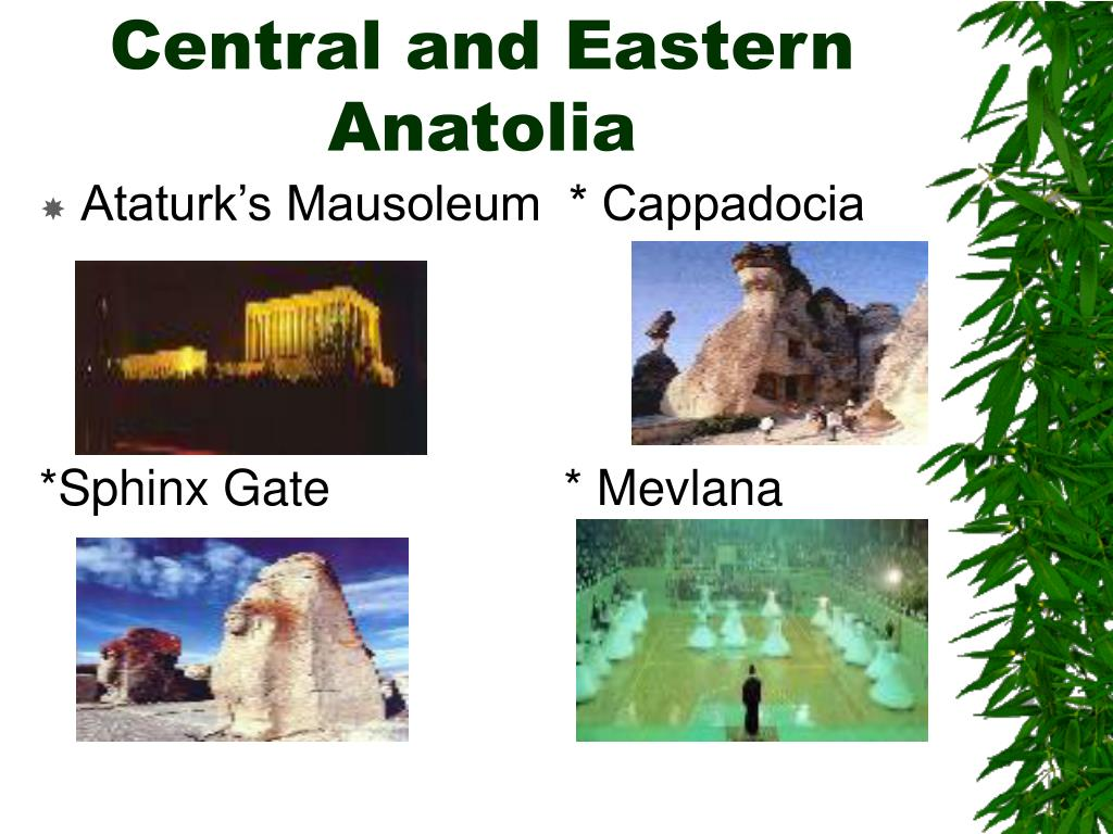 Central and Eastern Anatolia
