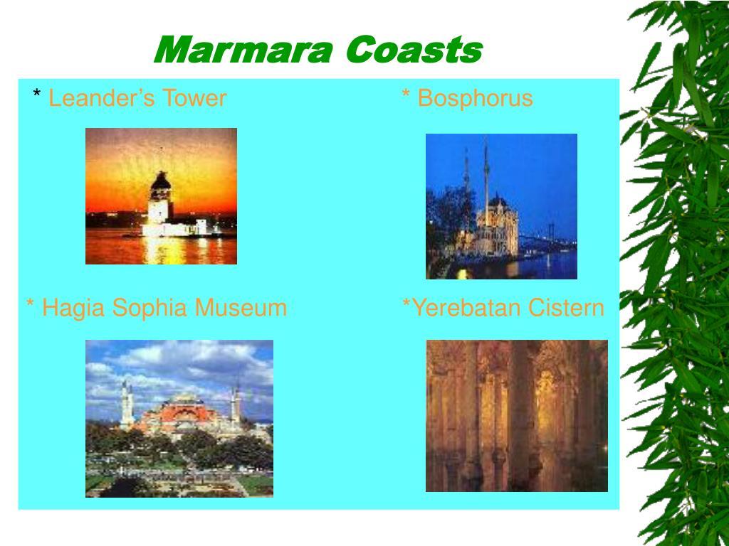 Marmara Coasts