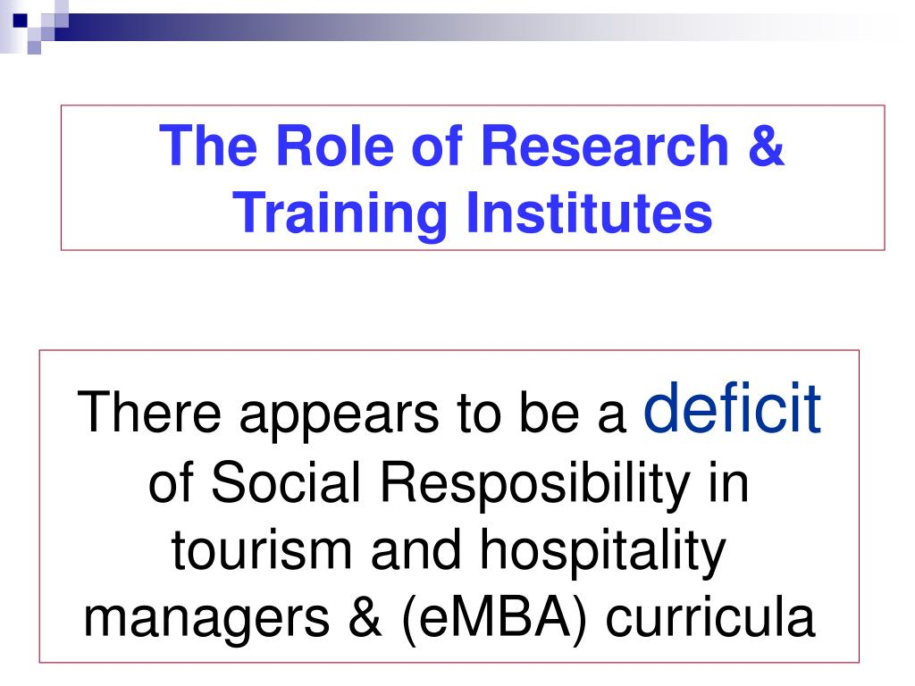 The Role of Research & Training Institutes