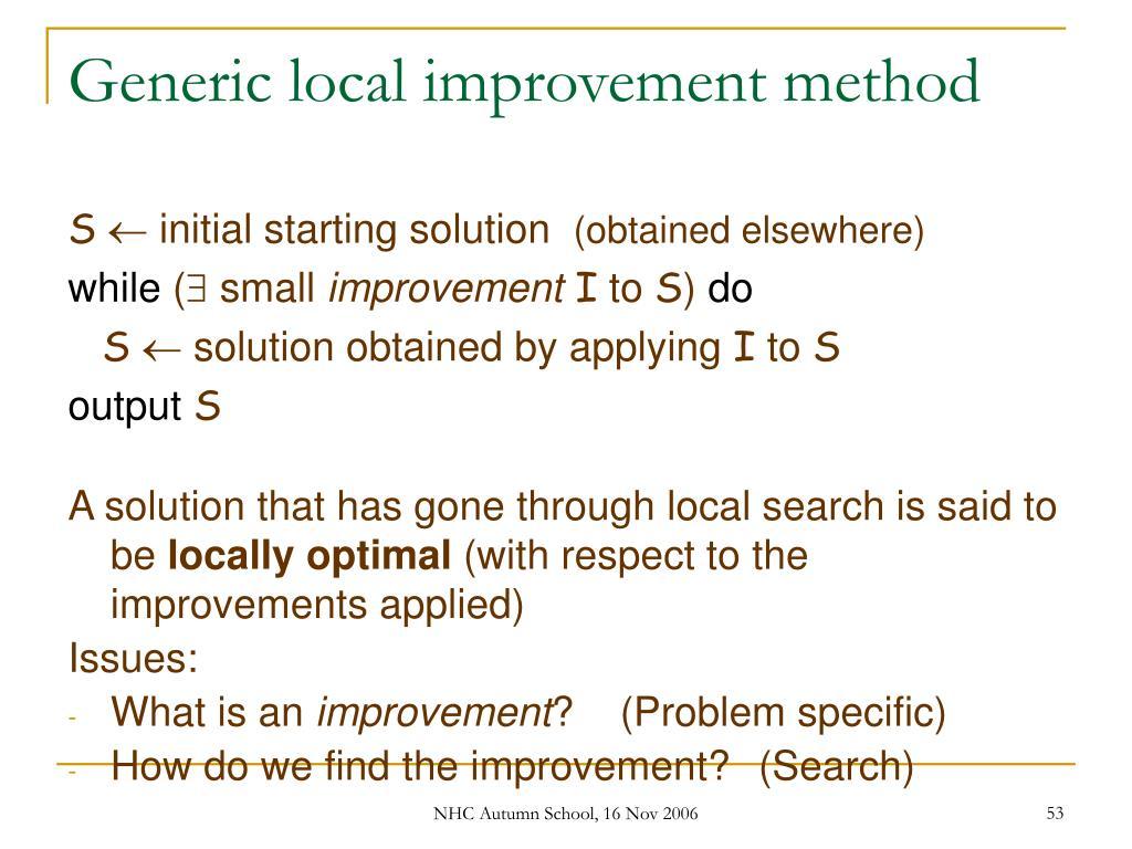 Generic local improvement method