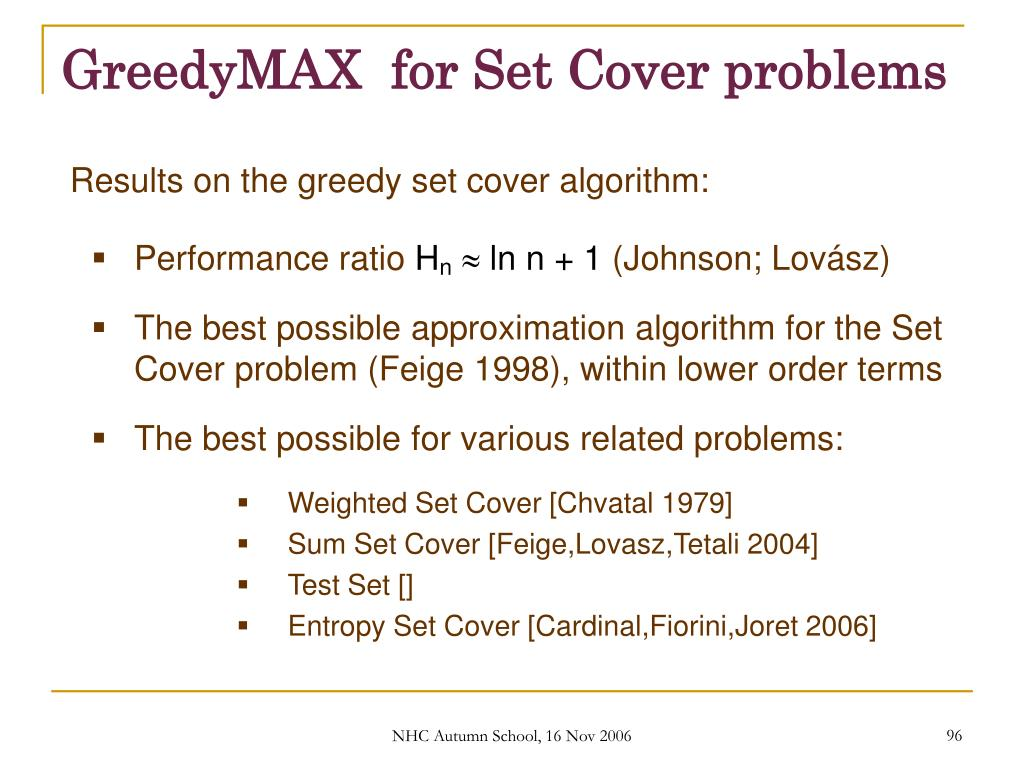 GreedyMAX  for Set Cover problems