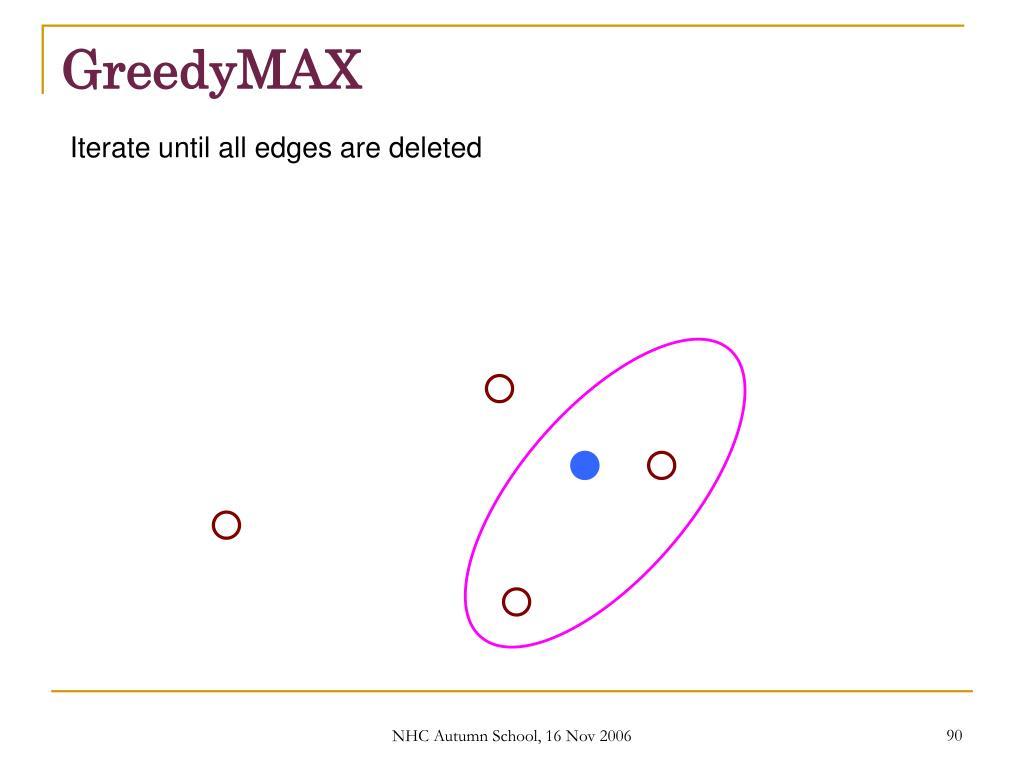 GreedyMAX