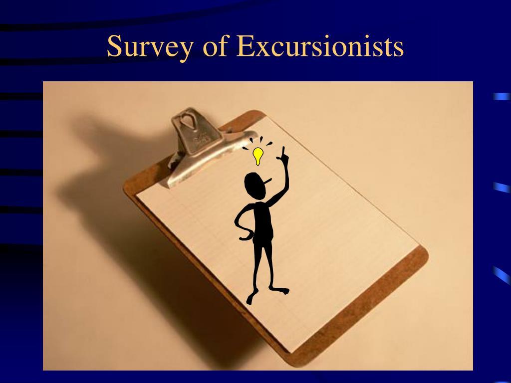 Survey of Excursionists