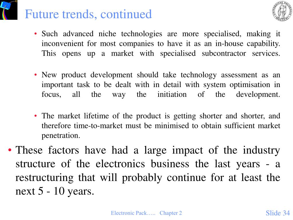 Future trends, continued