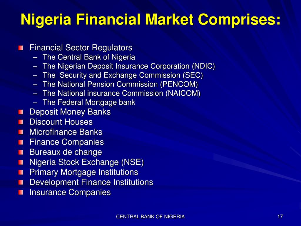 Nigeria Financial Market Comprises: