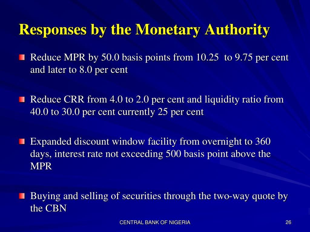 Responses by the Monetary Authority