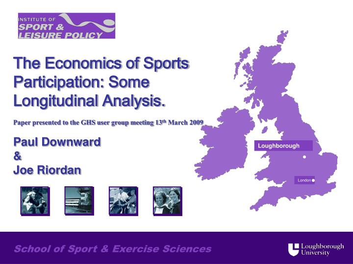 The Economics of Sports Participation: Some Longitudinal Analysis.