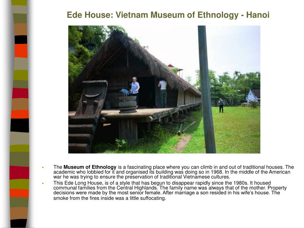Ede House: Vietnam Museum of Ethnology - Hanoi
